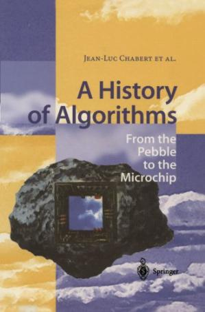 Book cover A history of algorithms: from the pebble to the microchip