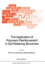 Book cover The Application of Polymeric Reinforcement in Soil Retaining Structures