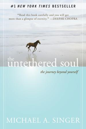 Book cover The untethered soul: the journey beyond yourself
