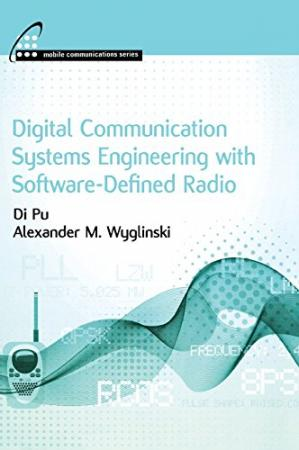 Book cover Digital Communication Systems Engineering with Software-Defined Radio