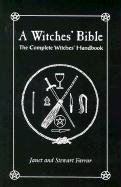 Book cover A Witches' Bible: The Complete Witches' Handbook