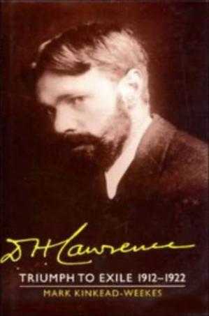 Book cover The Cambridge Biography of D. H. Lawrence, Voume 2: Triumph to Exile 1912-1922