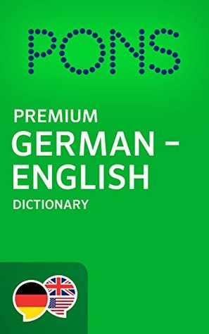 Copertina PONS Premium German ->English Dictionary / PONS Wörterbuch Deutsch ->Englisch Premium