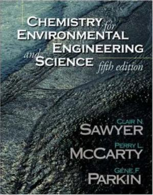 Book cover Chemistry for Environmental Engineering and Science