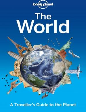 Copertina Lonely Planet The World: A Traveller's Guide to the Planet