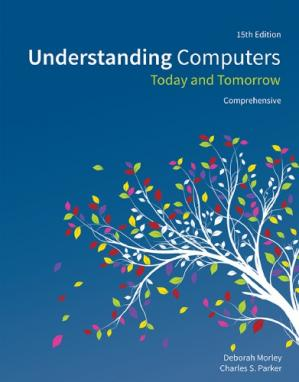 Portada del libro Understanding Computers: Today and Tomorrow, Comprehensive