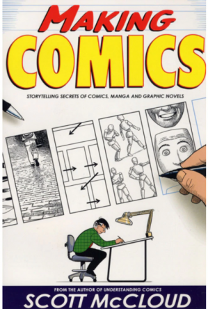Copertina Making Comics: Storytelling Secrets of Comics, Manga and Graphic Novels
