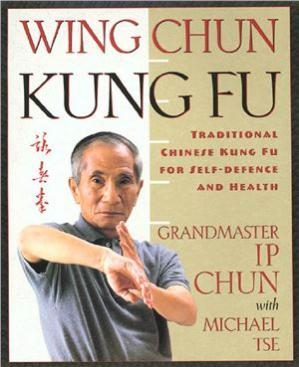 Buchdeckel Wing Chun Kung Fu: Traditional Chinese Kung Fu for Self-Defense and Health