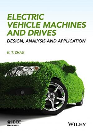 Book cover Electric Vehicle Machines and Drives: Design, Analysis and Application
