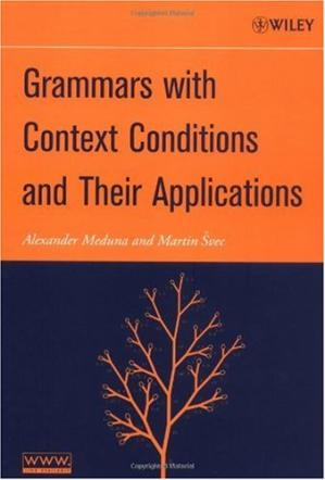 Book cover Grammars with context conditions and their applications