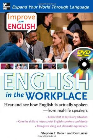 Copertina Improve Your English: English in the Workplace (Book): Hear and see how English is actually spoken--from real-life speakers