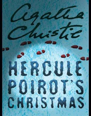 Book cover Hercule Poirot's Christmas (A Holiday for Murder, Murder for Christmas)