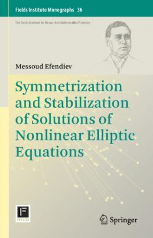 Book cover Symmetrization and Stabilization of Solutions of Nonlinear Elliptic Equations