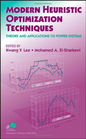 Copertina Modern Heuristic Optimization Techniques: Theory and Applications to Power Systems (IEEE Press Series on Power Engineering)