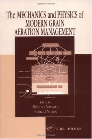 Sampul buku The Mechanics and Physics of Modern Grain Aeration Management