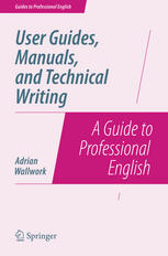 Book cover User Guides, Manuals, and Technical Writing: A Guide to Professional English