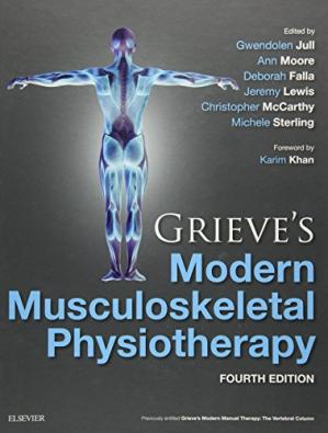Book cover GRIEVE'S MODERN MUSCULOSKELETAL PHYSIOTHERAPY