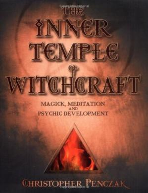 Buchdeckel The Inner Temple of Witchcraft: Magick, Meditation and Psychic Development
