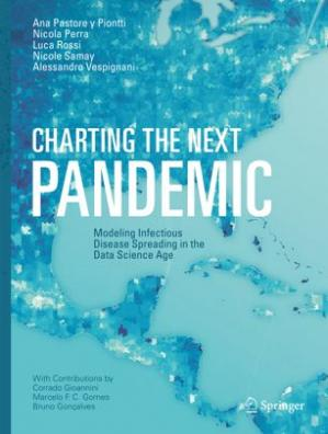 Sampul buku Charting the Next Pandemic: Modeling Infectious Disease Spreading in the Data Science Age