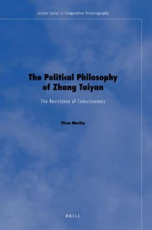 Couverture du livre The Political Philosophy of Zhang Taiyan: The Resistance of Consciousness