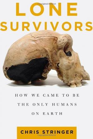 Book cover Lone Survivors: How We Came to Be the Only Humans on Earth