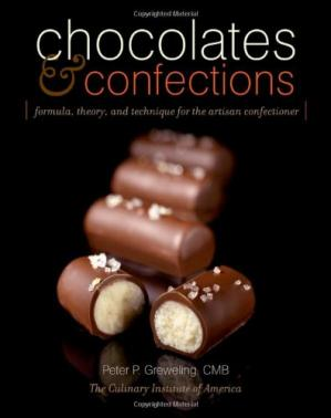 Обкладинка книги Chocolates and Confections: Formula, Theory, and Technique for the Artisan Confectioner