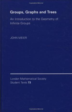Sampul buku Groups, Graphs and Trees: An Introduction to the Geometry of Infinite Groups