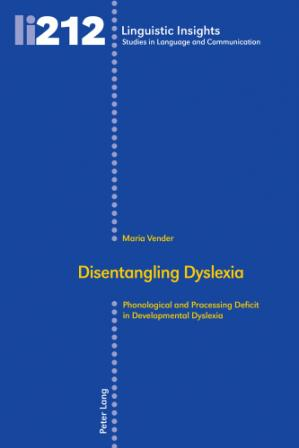 Book cover Disentangling dyslexia : phonological and processing deficit in developmental dyslexia
