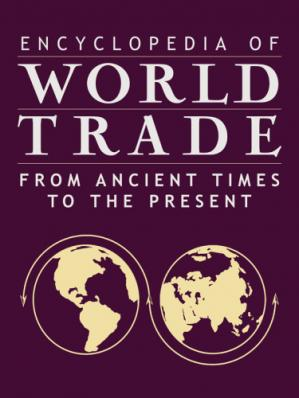 Обложка книги Encyclopedia of world trade. Volumes 1-4 : from ancient times to the present
