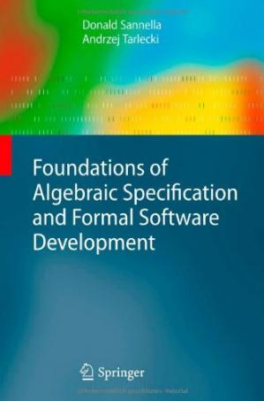 Couverture du livre Foundations of Algebraic Specification and Formal Software Development