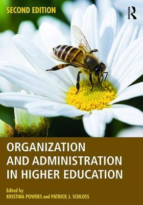 Book cover Organization and Administration in Higher Education