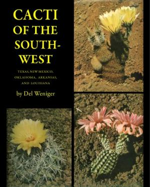 Book cover Cacti of the Southwest: Texas, New Mexico, Oklahoma, Louisiana and Arkansas