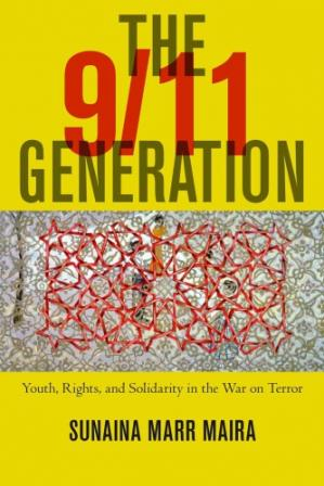 Book cover The 9/11 Generation: Youth, Rights, and Solidarity in the War on Terror
