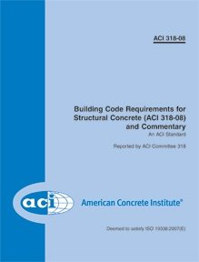 Book cover Building Code Requirements for Structural Concrete and Commentary (ACI 318-08, ISO 19338:2007)