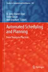 Book cover Automated Scheduling and Planning: From Theory to Practice