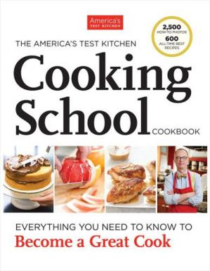 पुस्तक कवर The America's Test Kitchen Cooking School Cookbook: Everything You Need to Know to Become a Great Cook