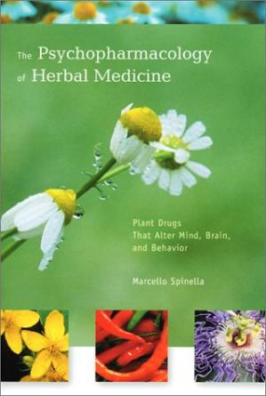 Book cover The  Psychopharmacology of Herbal Medicine: Plant Drugs That Alter Mind, Brain, and Behavior