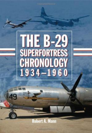 Обложка книги The B-29 Superfortress Chronology, 1934-1960