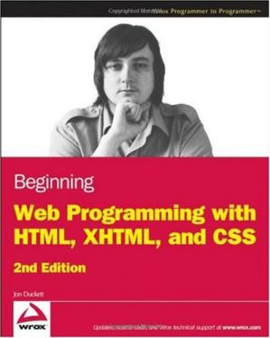 书籍封面 Beginning Web Programming with HTML, XHTML, and CSS (Wrox Programmer to Programmer)