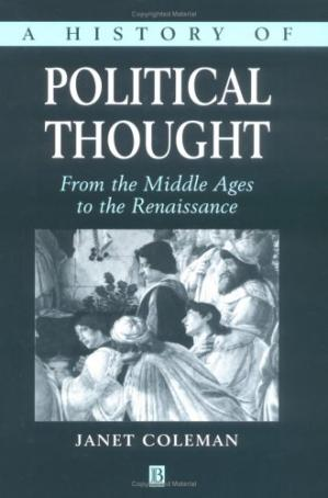 Book cover A History of Political Thought: From the Middle Ages to the Renaissance