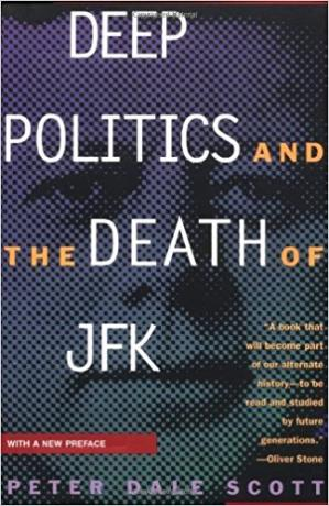 Book cover Deep Politics and the Death of JFK