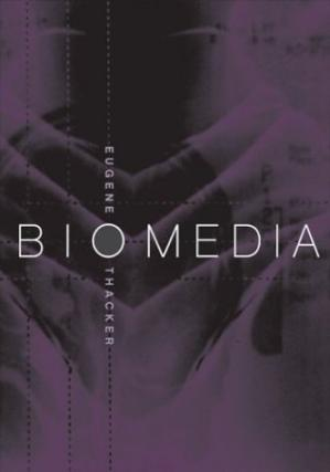 Book cover Biomedia (Electronic Mediations)