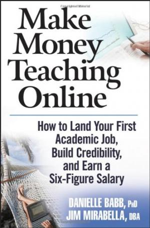 Sampul buku Make Money Teaching Online: How to Land Your First Academic Job, Build Credibility, and Earn a Six-Figure Salary