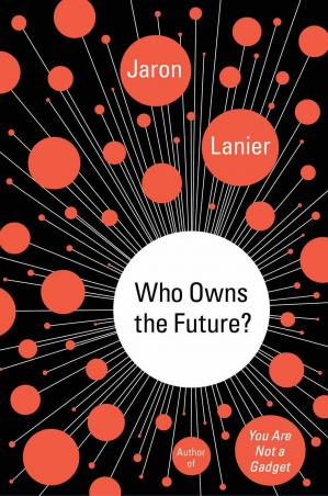Book cover Who Owns the Future