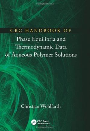 Couverture du livre CRC Handbook of Phase Equilibria and Thermodynamic Data of Aqueous Polymer Solutions