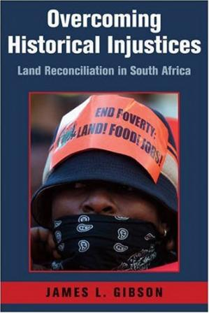 Okładka książki Overcoming Historical Injustices: Land Reconciliation in South Africa