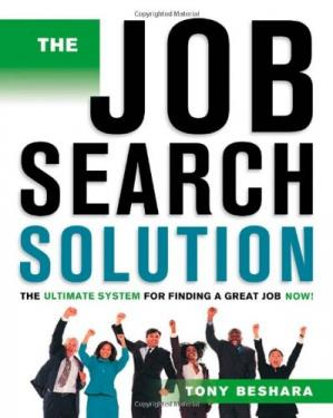 Book cover The Job Search Solution: The Ultimate System for Finding a Great Job Now! (Job Search Solution)