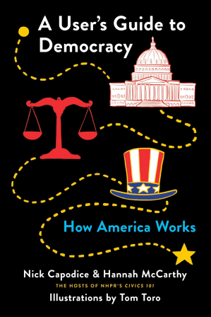 Book cover A User's Guide to Democracy: How America Works