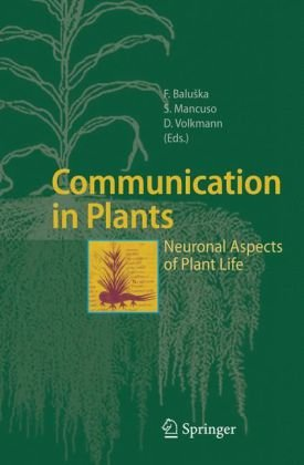 Обкладинка книги Communication in Plants - Neuronal Aspects of Plant Life
