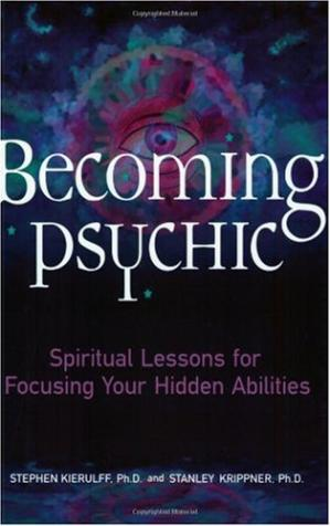 Copertina Becoming Psychic: Spiritual Lessons for Focusing Your Hidden Abilities